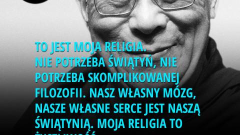 To jest moja religia